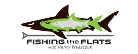 Fishing the Flats with Henry Waszczuk